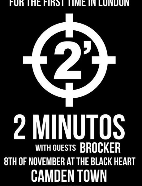 CAMDEN! Nov 8th we're supporting Argentinian punk legends 2 minutos at The Black Heart. Get your tix…